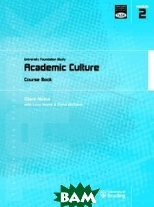 Academic Culture: University Foundation Study Course Book