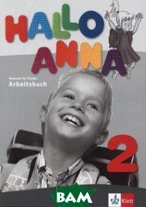 Hallo Anna 2. Arbeitsbuch