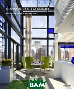 Shelton, Mindel&Associates: Architecture and Design