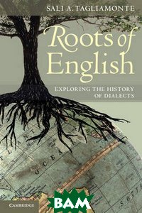 Roots of English: Exploring the History of Dialects