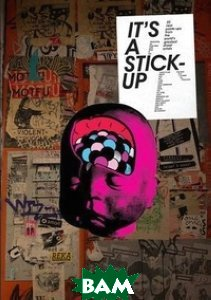 It`s a Stick-Up