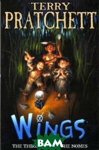 Wings: The Third Book of the Nomes