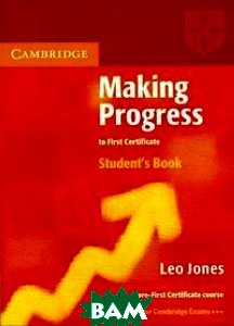 Making Progress to First Certificate. Student's Book