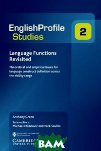 Language Functions Revisited: Theoretical and Empirical Bases for Language Construct Definition Across the Ability Range