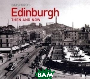 Batsford`s Cambridge Then and Now
