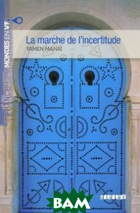 La marche de l`incertitude