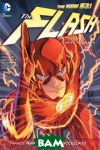 The Flash. Volume 1. Move Forward
