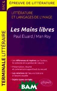 Les Mains libres. Paul Eluard/Man Ray