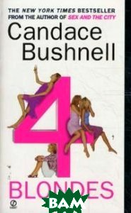 Bushnell Candace / Four Blondes