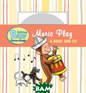 Curious Baby Music Play (+ Audio CD)
