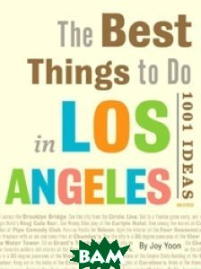Best Things to Do in Los Angeles: 1001 Ideas
