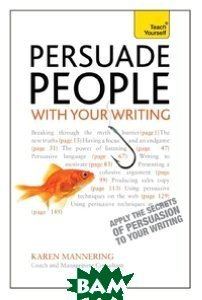 Persuade People with Your Writing