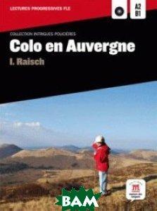 Colo en Auvergne A2-B1 (+ Audio CD)