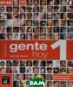 Gente Hoy 1. Libro Del Alumno (+ Audio CD)