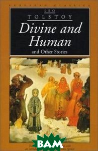 Divine and Human and Other Stories