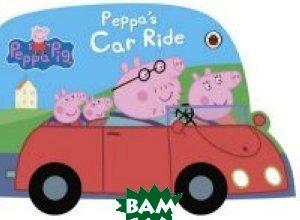 Peppa Pig: Peppa's Car Ride. Книжка-игрушка