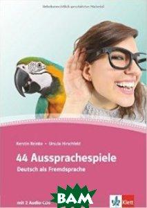 44 Aussprachespiele A1-C2: Deutsch als Fremdsprache (+ Audio CD)