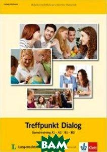 Treffpunkt Dialog: Sprechtraining A1, A2, B1, B2
