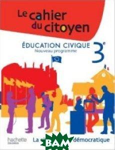 Education civique 3e: La citoyennet&233; d&233;mocratique
