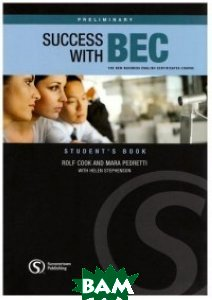 Success with BEC Preliminary. The New Business English Certificates Course
