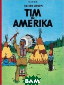 Tim und Struppi, Band 2: Tim in Amerika