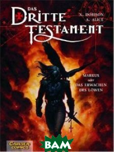 Das Dritte Testament. Band 1. Markus