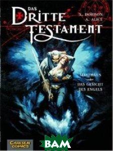 Das Dritte Testament. Band 2. Matth&228;us