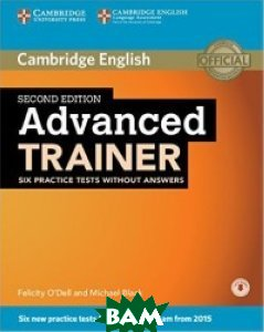 Advanced Trainer Six Practice Tests without Answers (+ Audio CD)