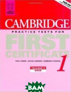 Cambridge Practice Tests for First Certificate 1 Teacher`s book