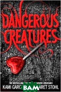 Dangerous Creatures. Book 1