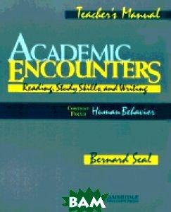 Academic Encounters: Human Behaviour Teacher`s Manual