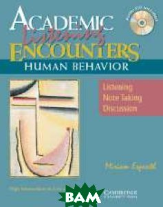 Academic Listening Encounters: Human Behaviour Student`s Book (+ Audio CD)