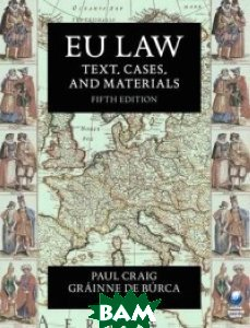 EU Law. Text, Cases, and Materials. Fifth Edition