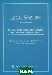 Legal English. An Introduction to the Legal Language and Culture of the United States