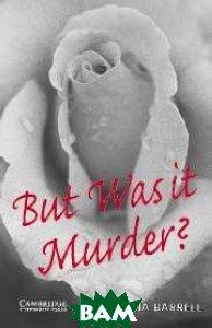 But Was it Murder?