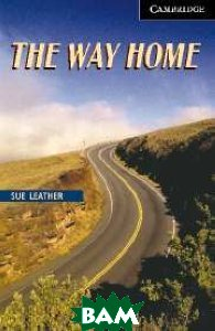 CER (Cambridge English Readers) 6 The Way Home