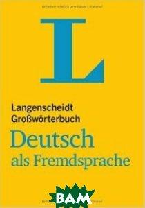 Langenscheidt Gro&223;w&246;rterbuch Deutsch als Fremdsprache: Deutsch-Deutsch