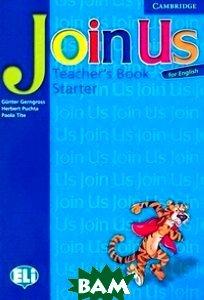Join Us for English Starter. Teacher`s Book
