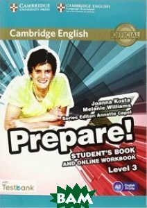 Cambridge English Prepare! Level 3 Student`s Book and Online Workbook with Testbank