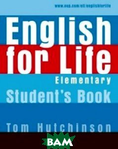 English for Life Elementary. Student`s Book