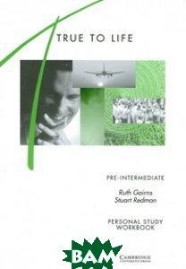 True to Life Pre-Intermediate Personal Study Workbook
