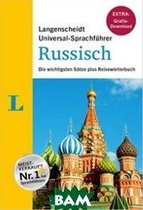 Langenscheidt Universal-Sprachf&252;hrer Russisch - Buch inklusive Download: Die wichtigsten S&228;tze plus Reisew&246;rterbuch