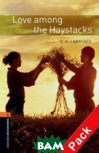 Love Among the Haystacks (+ Audio CD)