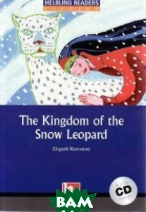 The Kingdom of the Snow Leopard: Level 4 (+ CD)
