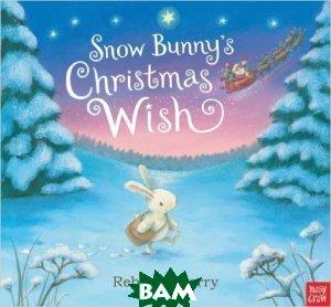 Snow Bunny`s Christmas Wish