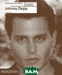 Johnny Depp. Anatomy of an Actor