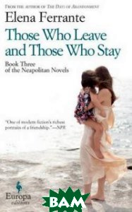 Those Who Leave and Those Who Stay. Book Three