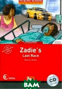 Zadie`s Last Race. Helbling Readers Red Series. Level 3 (A2) (+ Audio CD)
