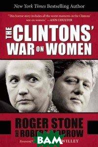 The Clintons`War on Women