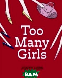 Too Many Girls